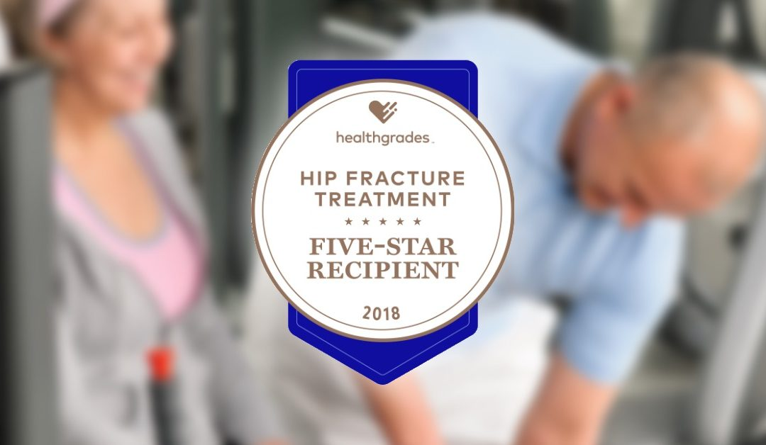 Lake Huron Medical Center is a 5-Star Recipient for Hip Fracture Treatments