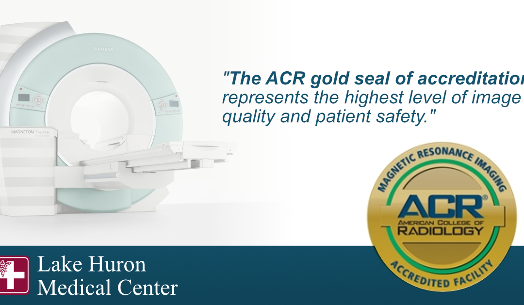 Lake Huron Medical Center Earns American College of Radiology Accreditation