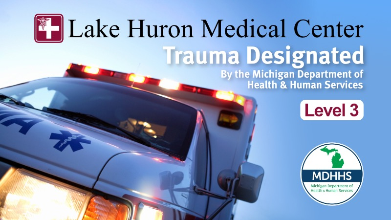 Lake Huron Medical Center Receives Level III Trauma Center Status